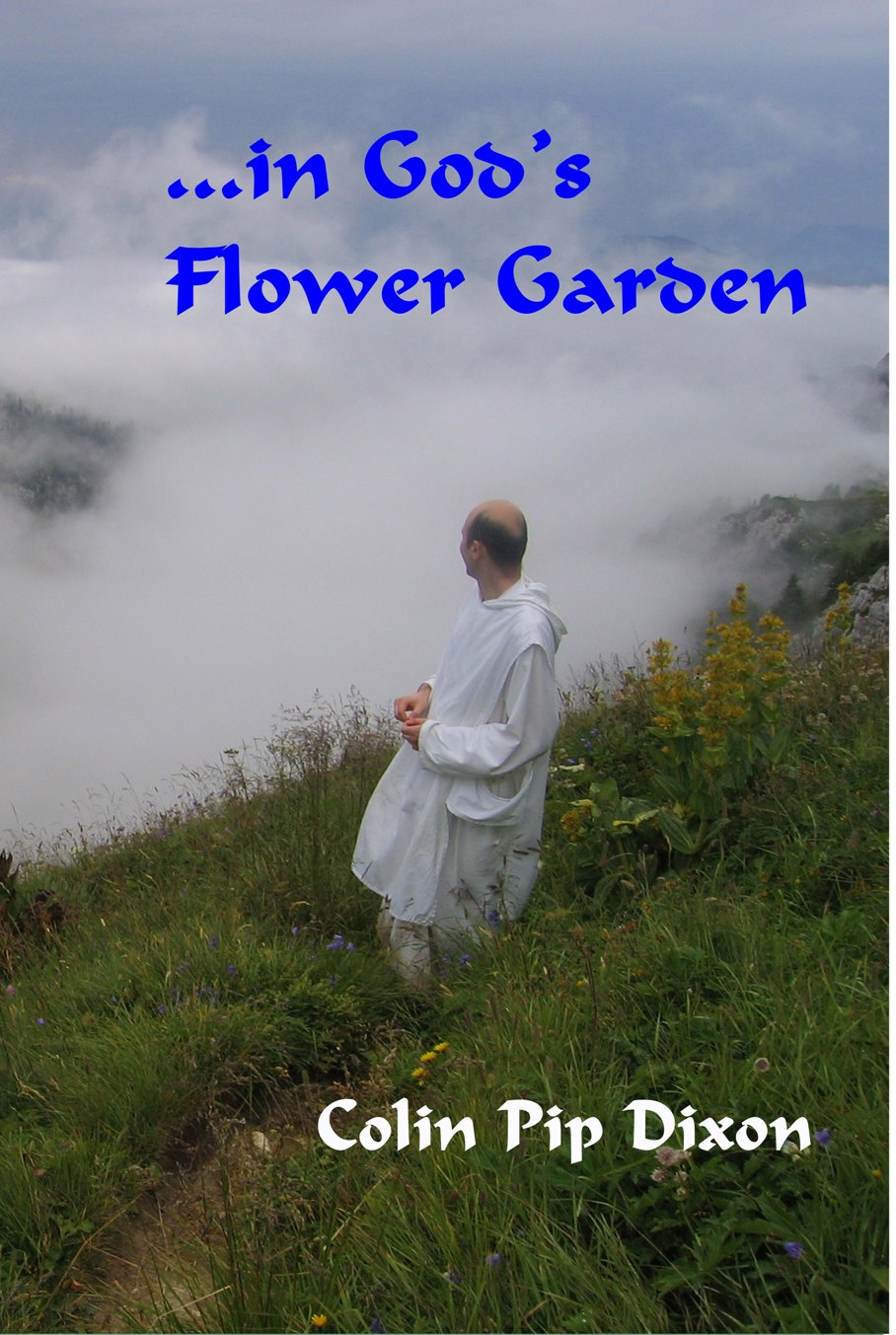 ...in God's Flower Garden