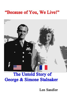Because of You, We Live! The Untold Story of George & Simone Stalnaker