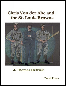 Chris Von der Ahe and the St. Louis Browns (Spring 2016)