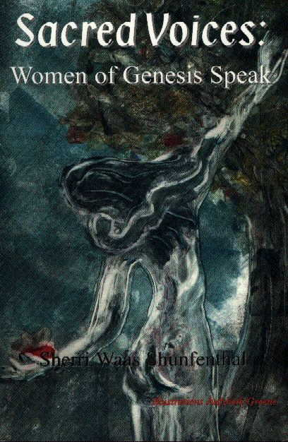 Sacred Voices: Women of Genesis Speak
